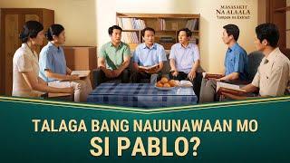 Talaga bang Nauunawaan Mo si Pablo? (3/6) - Masasakit na Alaala