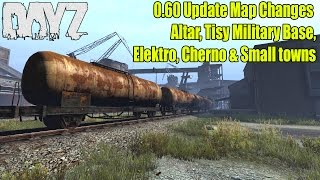 DayZ Standalone: 0.60 Map Changes - Altar, Tisy Base, Elektro, Cherno & MORE! 0.60 Update Showcase