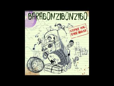 BARABONZIBONZIBO - Busking in the sun