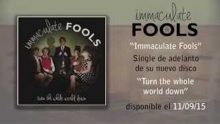 "IMMACULATE FOOLS ""Immaculate Fools"" (Audiosingle)"