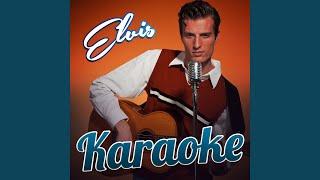 Way Down (In the Style of Elvis Presley) (Karaoke Version)