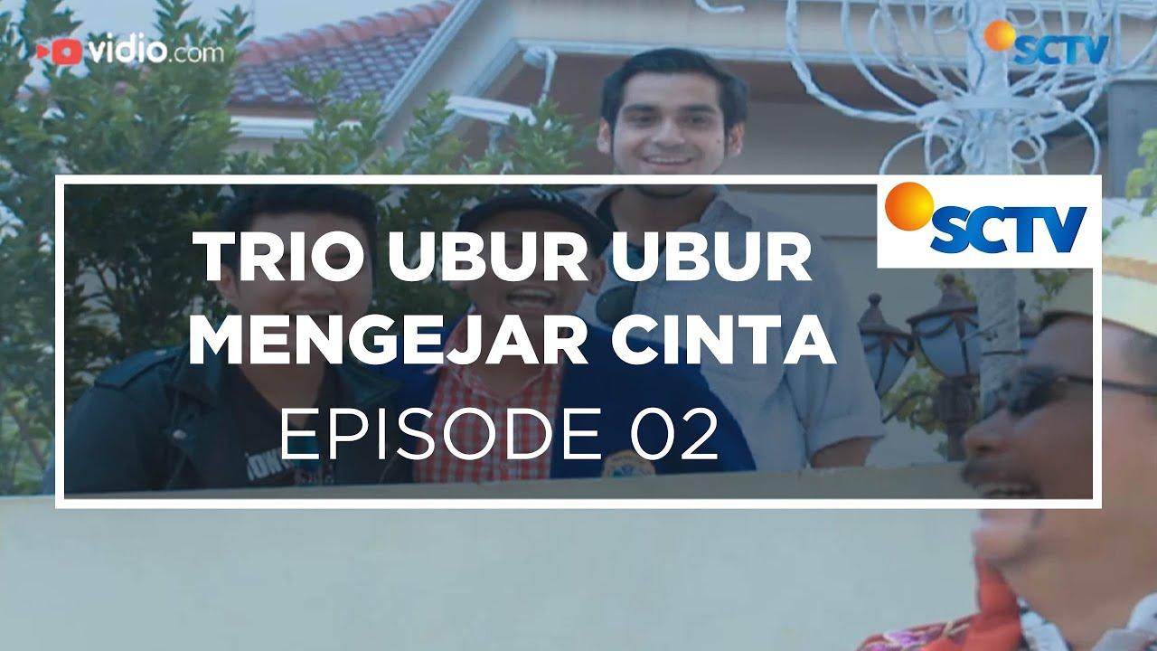 Trio Ubur Ubur Mengejar Cinta - Episode 02