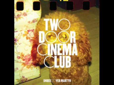 Under Martyn Passion Pit Remix  Two Door Cinema Club