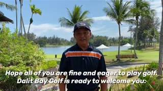 Dalit Bay Golf & Country Club Welcomes You Back