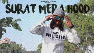 SURAT MERA HOOD - VIN.G | Official Music Video