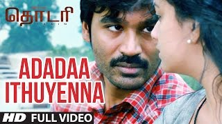 "Adadaa Ithuyenna Full Video Song || ""THODARI"" 