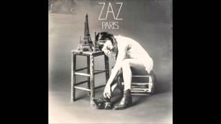 Zaz -  Paris canaille