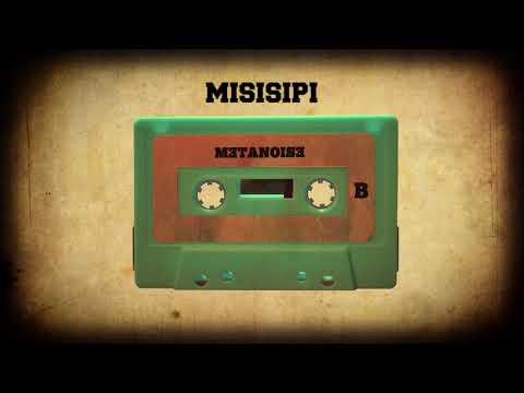 METANOISE - Mississípi (Prod. JUAN LMC) [Scratchs. DJ RAY]