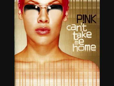1. Split Personality- P!nk- Can't Take Me Home