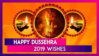 Dussehra 2019 Wishes: WhatsApp Messages, Ravan Dahan Images, Greetings and SMS For Vijayadashami