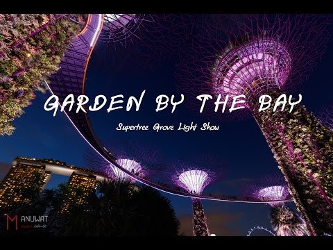 Supertree Grove Light Show @ Gardens By The Bay 15/04/2017