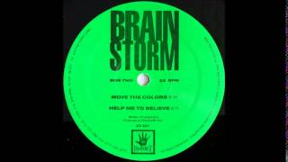 BRAINSTORM - HELP ME TO BELIEVE   1990
