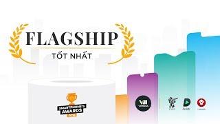 BÌNH CHỌN| Smartphone flagship tốt nhất 2018