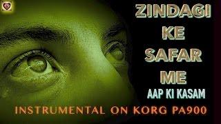 zindagi ke safar me-(Aap Ki Kasam)-Instrumental