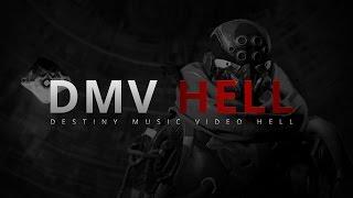 DMV Hell - Destiny Music Video Hell