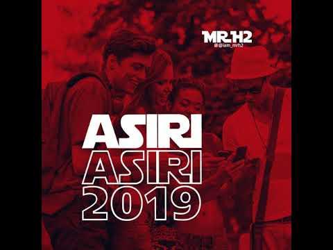 Download Mr H'2 ASIRI Official Audio