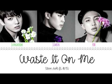 (OFFICIAL AUDIO) STEVE AOKI feat BTS - 'WASTE IT ON ME' Lyrics [Color Coded/Eng]