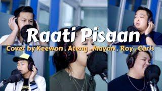 Raati Pisaan (Cover) 2018