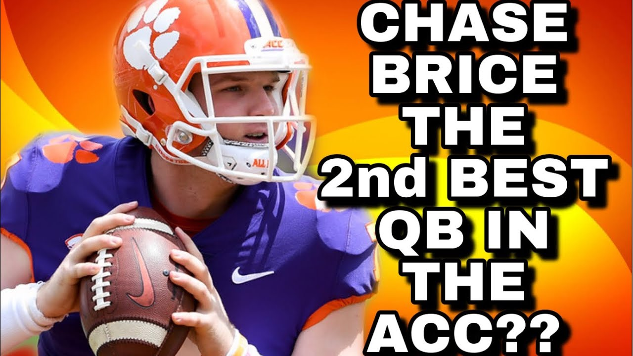 Is CHASE BRICE THE 2nd Best QB in the ACC! | CLEMSON ...