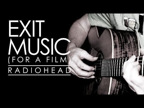 Exit Music (For a Film) │Radiohead  │Sean Boothe