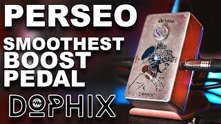 SMOOTHEST Boost Guitar Pedal?! DOPHIX PERSEO