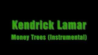 Kendrick Lamar - Money Trees (Instrumental)