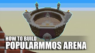 Minecraft: How To Build  PopularMMOs Arena