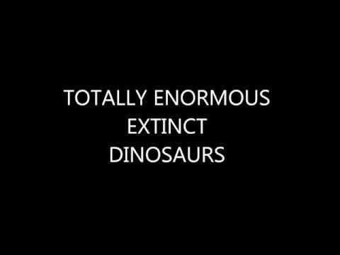 Totally Enormous Extinct Dinosaurs - Garden: Lyrics