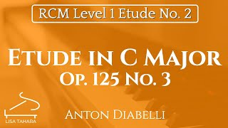 Etude in C Major, Op. 125 No. 3 by Diabelli (RCM Level 1 Etude - 2015 Piano Celebration Series)