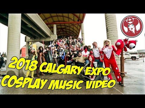 2018 Calgary Expo Cosplay Music Video
