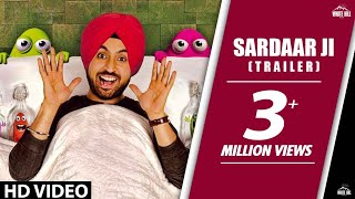 Sardaar ji | Official Trailer | Diljit Dosanjh, Neeru Bajwa, Mandy Takhar | Releasing 26th June