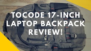 Tocode 17-Inch Laptop Backpack Review!