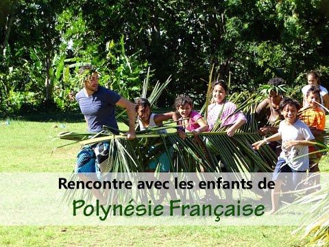 Rencontre avec les enfants en Polynésie française