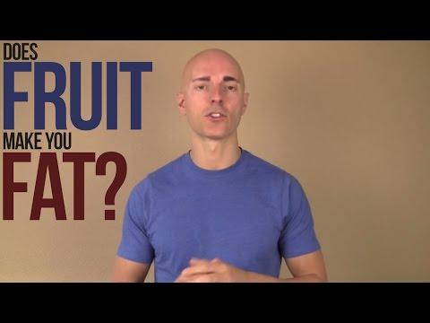 Fruit make you fat