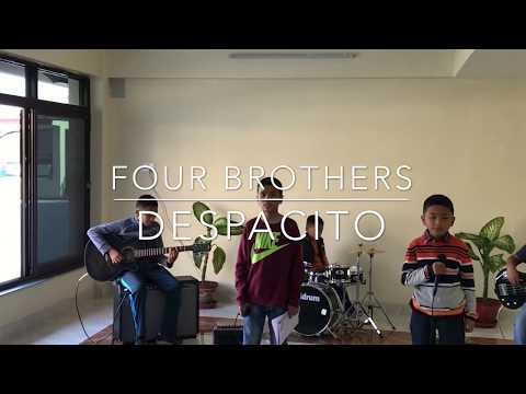 DESPACITO || COVER BY FOUR BROTHERS ||