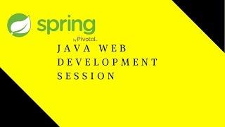 Java Web Development Session 1   Maven   Spring MVC