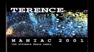 Terence - Maniac 2001 (2001)