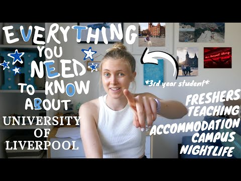 EVERYTHING YOU NEED TO KNOW ABOUT UNIVERSITY OF LIVERPOOL | What I wish I knew