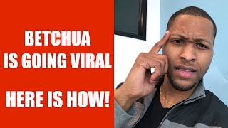 Shordie's Betchua Is Going Viral - Here's How in 3 Ways