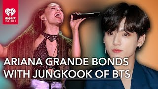 BTS' Jungkook Sends Ariana Grande A Sweet Message | Fast Facts