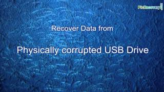 Simple to recover data from physical corrupted USB pen drive