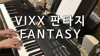 (full) VIXX 빅스 - FANTASY 판타지 Piano Cover 피아노 버전
