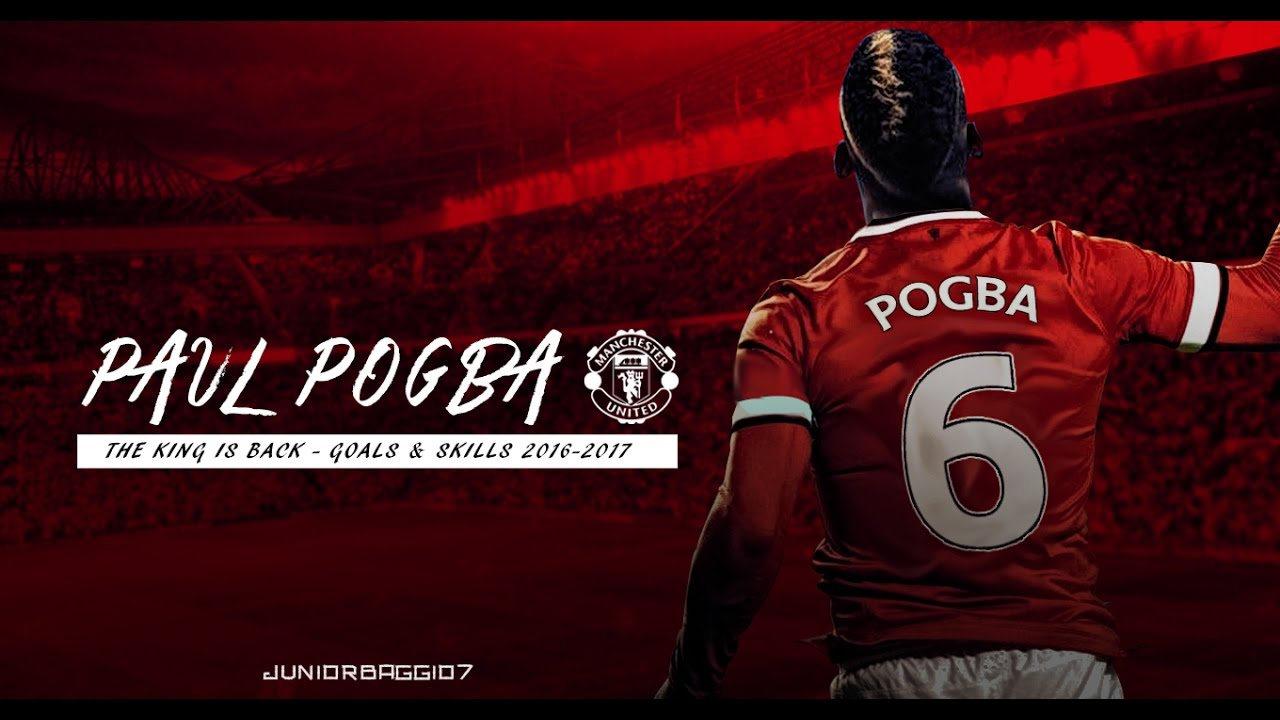 Paul Pogba Best Goals & Skills 2016/2017 The King Is Back
