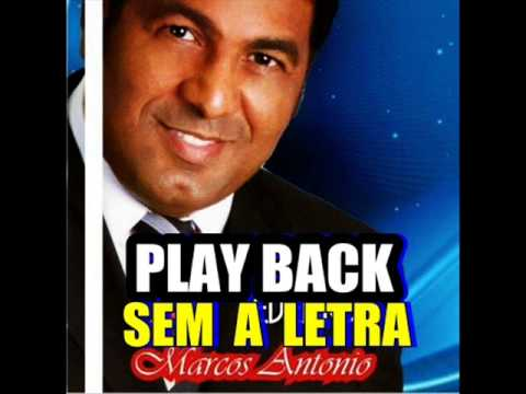 Marcos Antonio Playback  (Original)