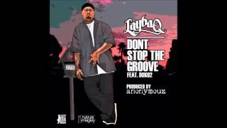 LAYBAQ - Don't Stop The Groove