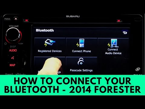 2014 Subaru Forester: How to Connect Bluetooth