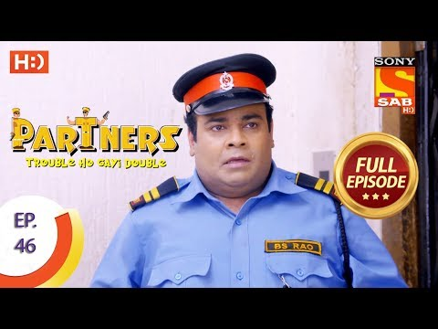 Partners Trouble Ho Gayi Double - Ep 46 - Full Episode - 30th January, 2018
