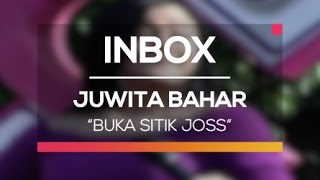Juwita Bahar - Buka Sitik Joss  (Live On Inbox)