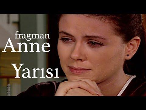 Anne Yarısı - Fragman