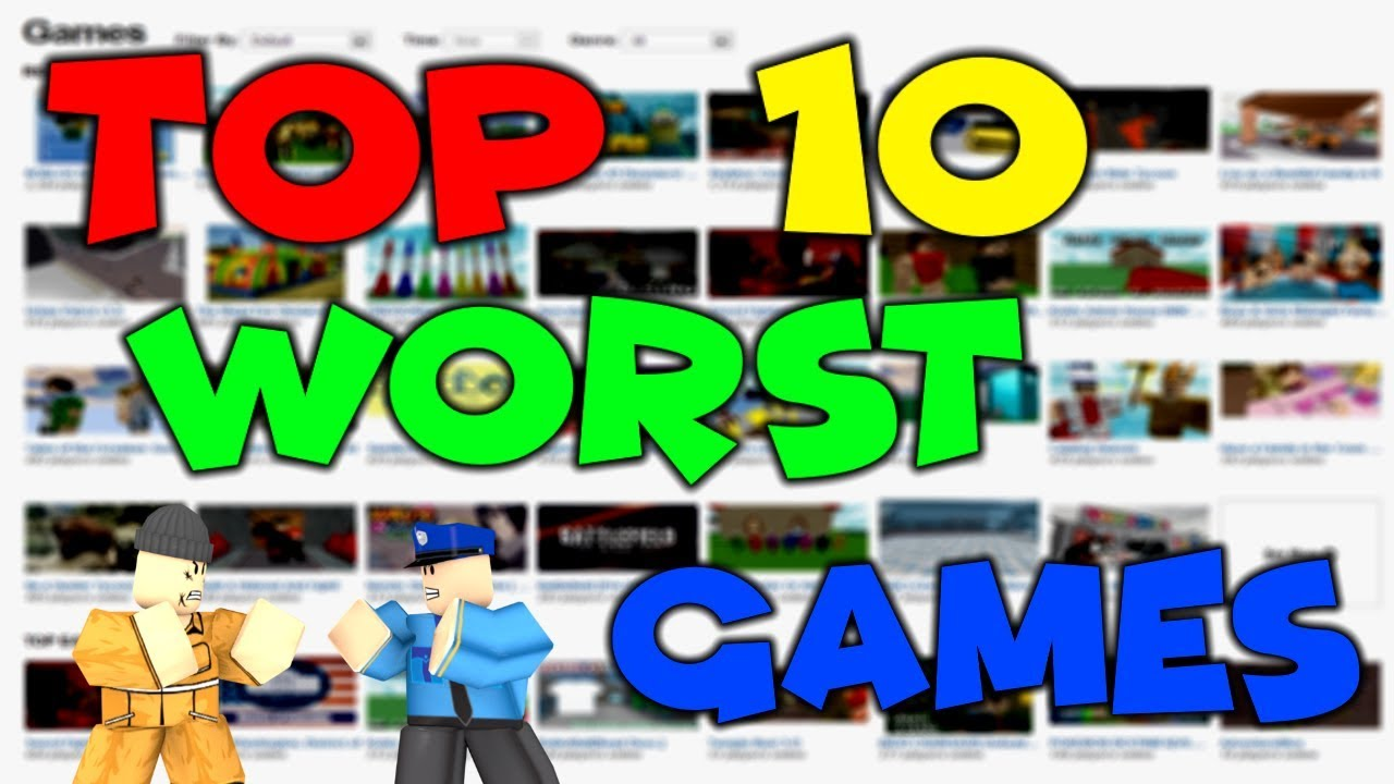10 worst games in roblox top 10 worst roblox games roblox worst roblox online dating youtube Top 10 Worst Games On Roblox 2018 Youtube